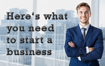 12 Things an Entrepreneur needs to start a Business