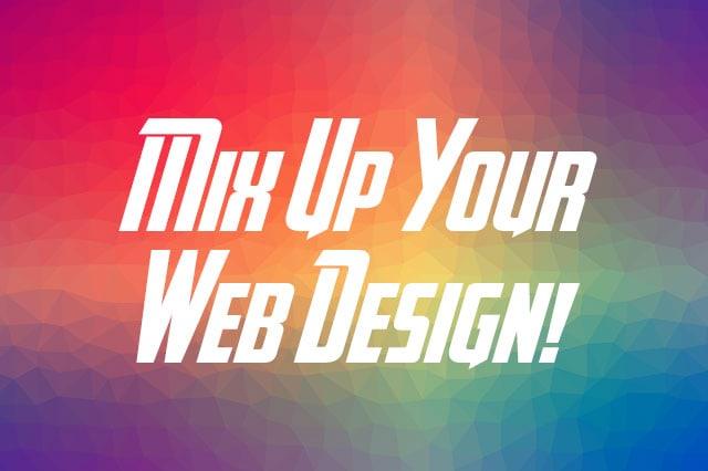 mix up your website design