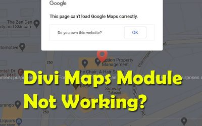Divi Maps Not Working with API Issues [SOLVED]