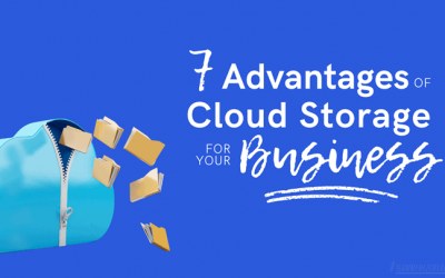 7 Advantages of Cloud Storage for Your Business